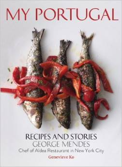 Michelin Star Chef George Mendes – New Cook Book – My Portugal/Recipes and Stories