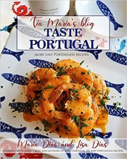 TASTE PORTUGAL MORE EASY PORTUGUESE RECIPES New cookbook now availble on Amazon